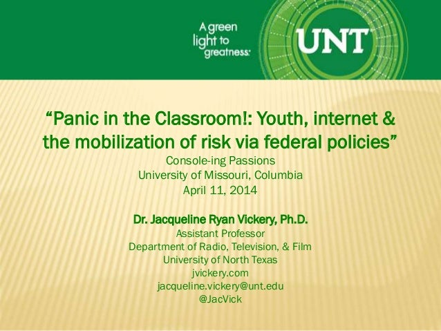 """""""Panic in the Classroom!: Youth, internet & the mobilization of risk via federal policies"""" Console-ing Passions University..."""
