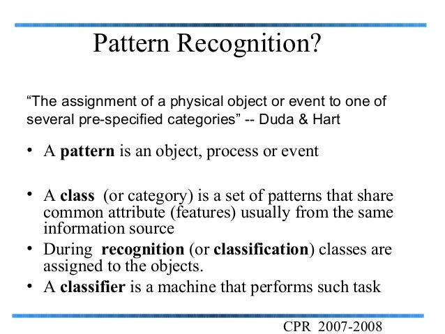 assignment artificial intelligence and pattern recognition Applied artificial intelligence artificial intelligence  the two topics can overlap  when the task is pattern recognition and the pattern recognition method is.
