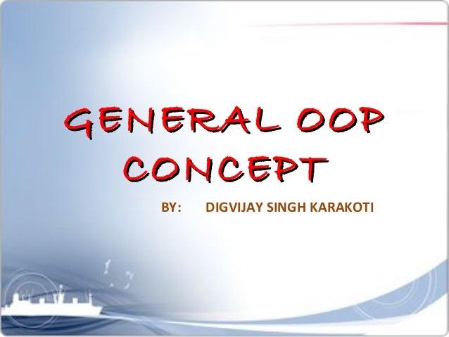 General OOP concept [by-Digvijay]