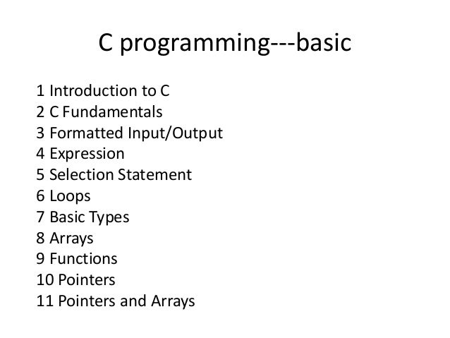 Programming In C Basics