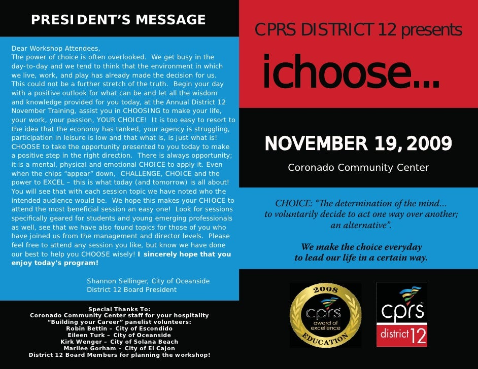 PRESIDENT'S MESSAGE                                                                        CPRS DISTRICT 12 presents      ...