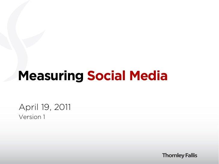 Measuring Social MediaApril 19, 2011Version 1