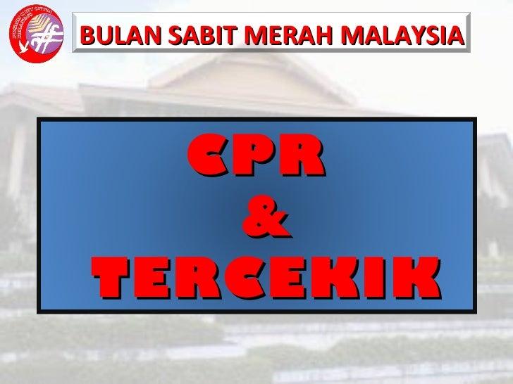 CPR  &  TERCEKIK