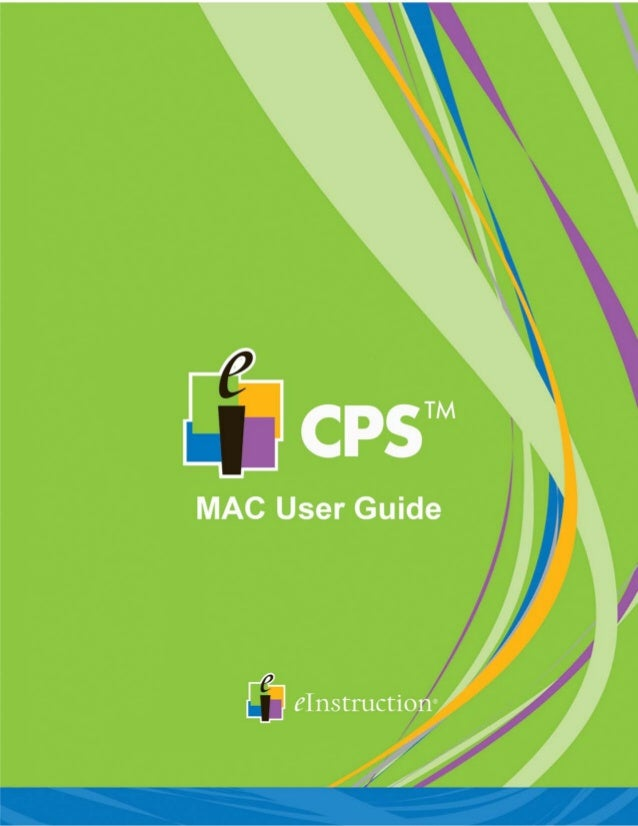 CPS™ User's Guide for MAC 2 CPS™ Users Guide for MAC Contents Contact Information............................................