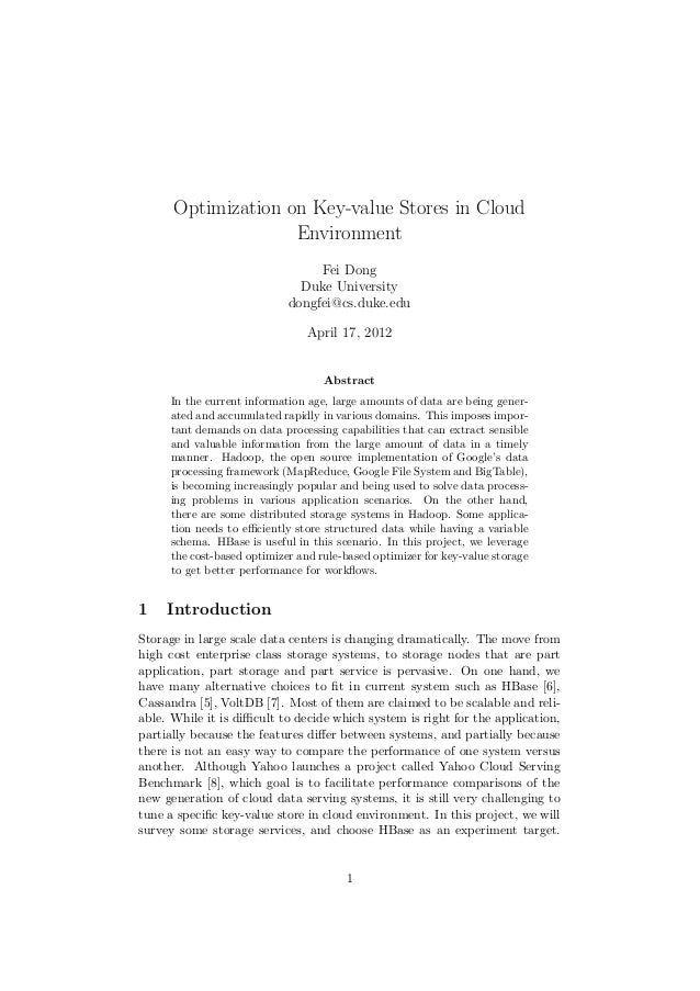 Optimization on Key-value Stores in Cloud                    Environment                                 Fei Dong         ...