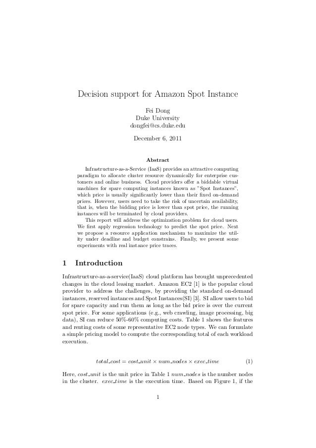 Decision support for Amazon Spot Instance                                  Fei Dong                               Duke Uni...