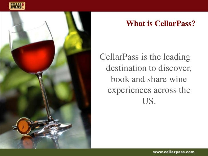 What is CellarPass?<br />CellarPass is the leading destination to discover, book and share wine experiences across the US....