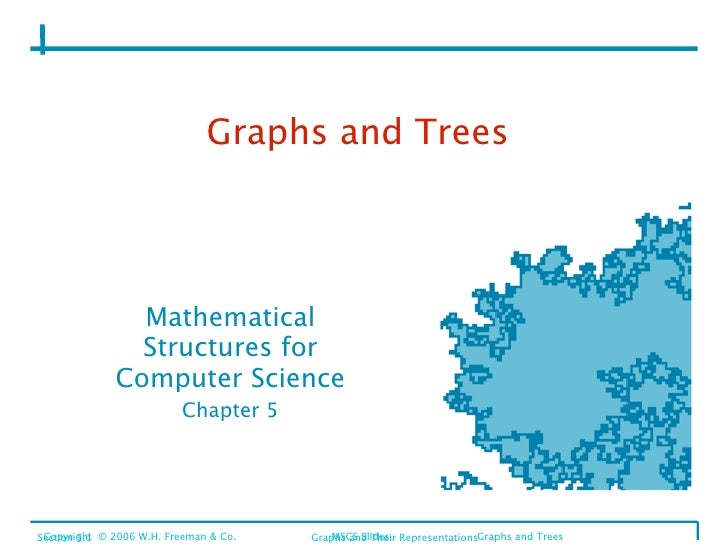 Graphs and Trees                     Mathematical                 Structures for               Computer Science           ...