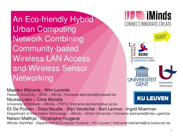 An Eco-friendly Hybrid   Urban Computing   Network Combining   Community-based   Wireless LAN Access   and Wireless Sensor...