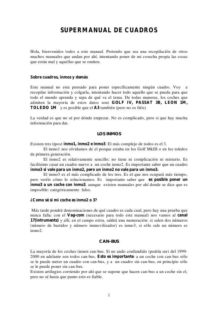 SUPERMANUAL DE CUADROS   Hola, bienvenidos todos a este manual. Pretendo que sea una recopilación de otros muchos manuales...