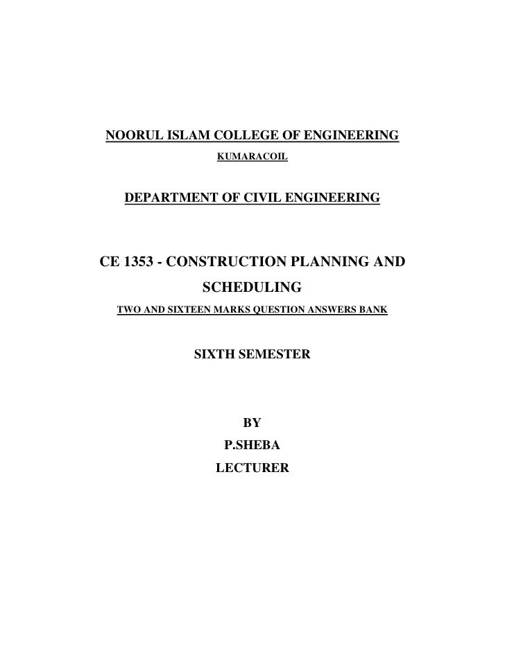 NOORUL ISLAM COLLEGE OF ENGINEERING                 KUMARACOIL   DEPARTMENT OF CIVIL ENGINEERINGCE 1353 - CONSTRUCTION PLA...
