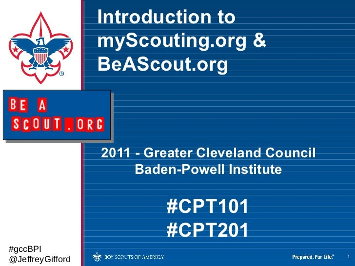 Introduction to                  myScouting.org &                  BeAScout.org                  2011 - Greater Cleveland ...