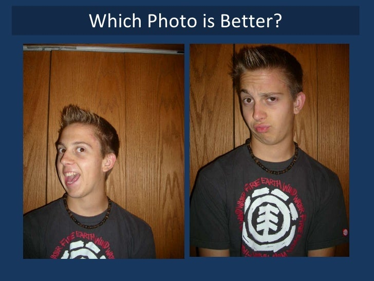 Which Photo is Better?
