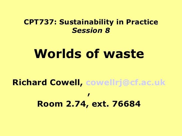 Worlds of Waste