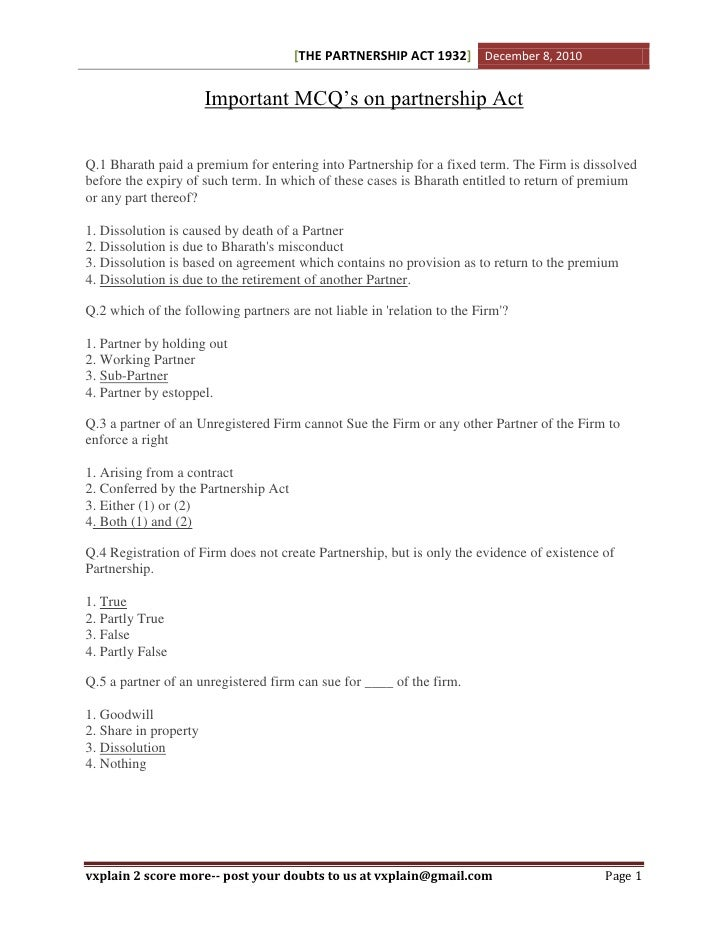 [THE PARTNERSHIP ACT 1932] December 8, 2010                       Important MCQ's on partnership ActQ.1 Bharath paid a pre...