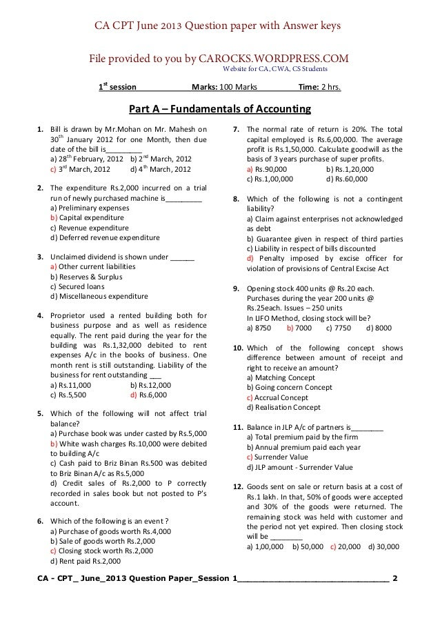 CA - CPT_ June_2013 Question Paper_Session 1_____________________________ 2 1st session Marks: 100 Marks Time: 2 hrs. Part...