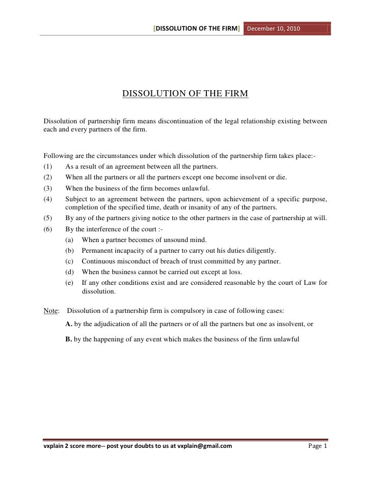 [DISSOLUTION OF THE FIRM] December 10, 2010                            DISSOLUTION OF THE FIRMDissolution of partnership f...