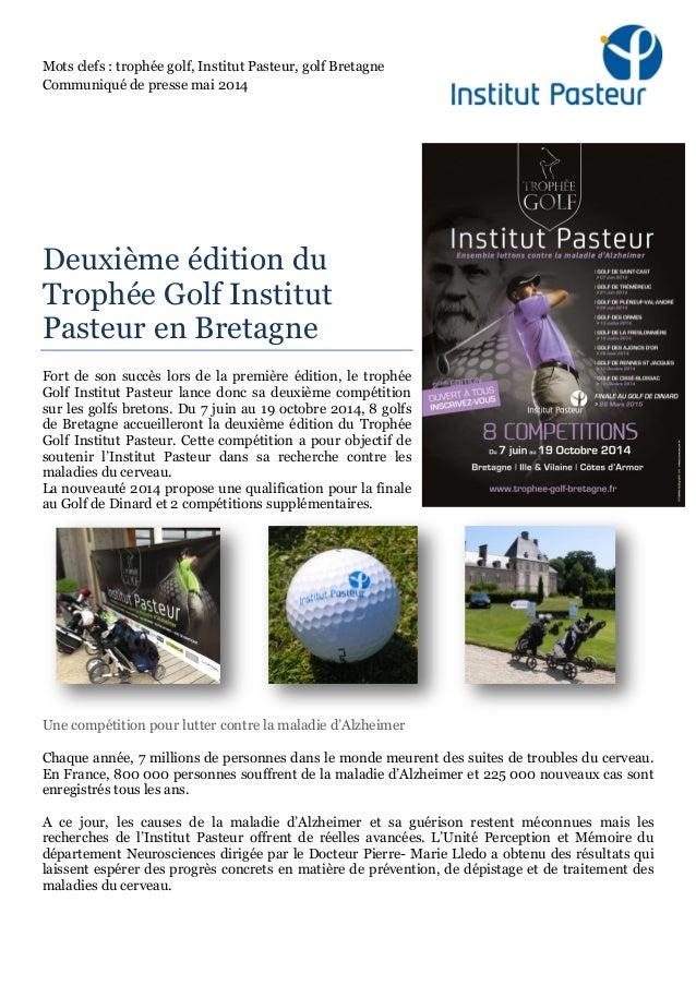 Mots clefs : trophée golf, Institut Pasteur, golf Bretagne Communiqué de presse mai 2014 Deuxième édition du Trophée Golf ...