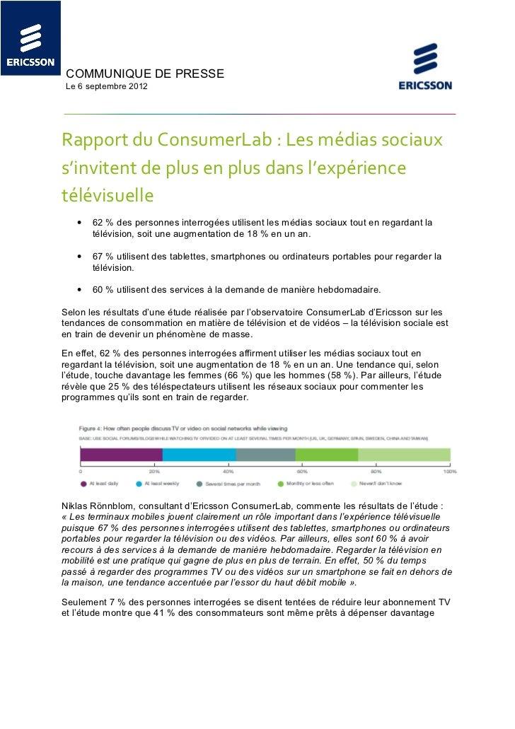 COMMUNIQUE DE PRESSE Le 6 septembre 2012Rapport du ConsumerLab : Les médias sociauxs'invitent de plus en plus dans l'expér...
