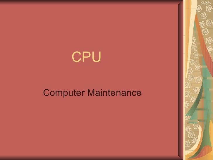 CPU Computer Maintenance