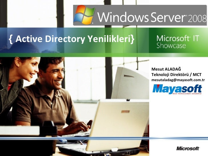 Windows Server 2008 (Active Directory Yenilikleri)