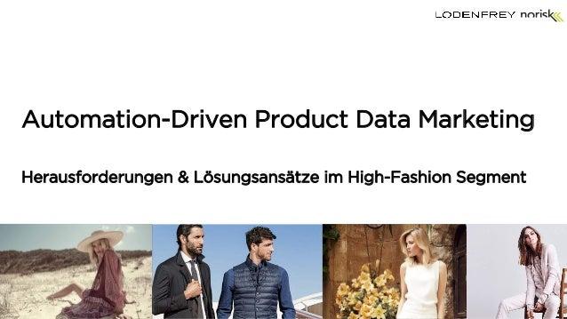 Automation-Driven Product Data Marketing Herausforderungen & Lösungsansätze im High-Fashion Segment