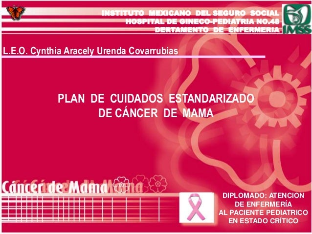INSTITUTO MEXICANO DEL SEGURO SOCIAL HOSPITAL DE GINECO-PEDIATRIA NO.48 DERTAMENTO DE ENFERMERIA  L.E.O. Cynthia Aracely U...