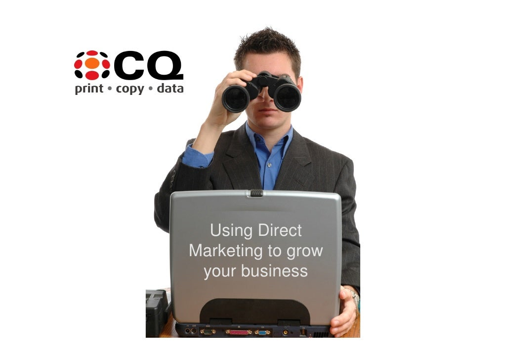 Using Direct Marketing to grow  your business