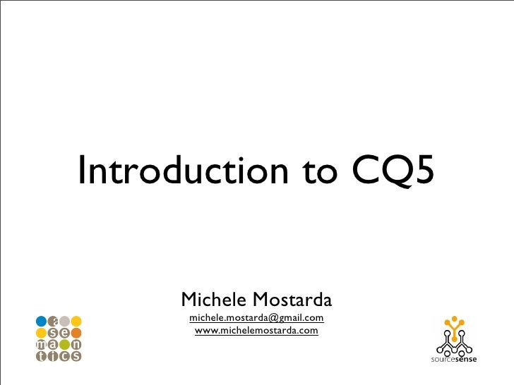 Introduction to CQ5
