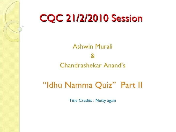 Cqc Quiz Feb 21st 2010