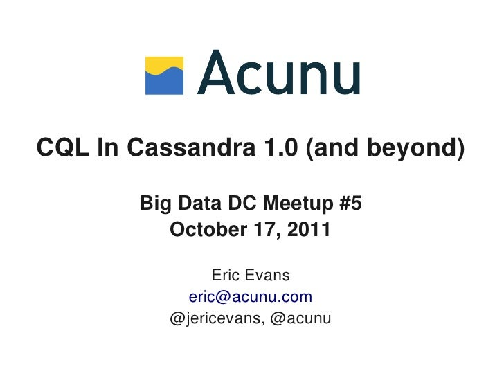 CQL In Cassandra 1.0 (and beyond)