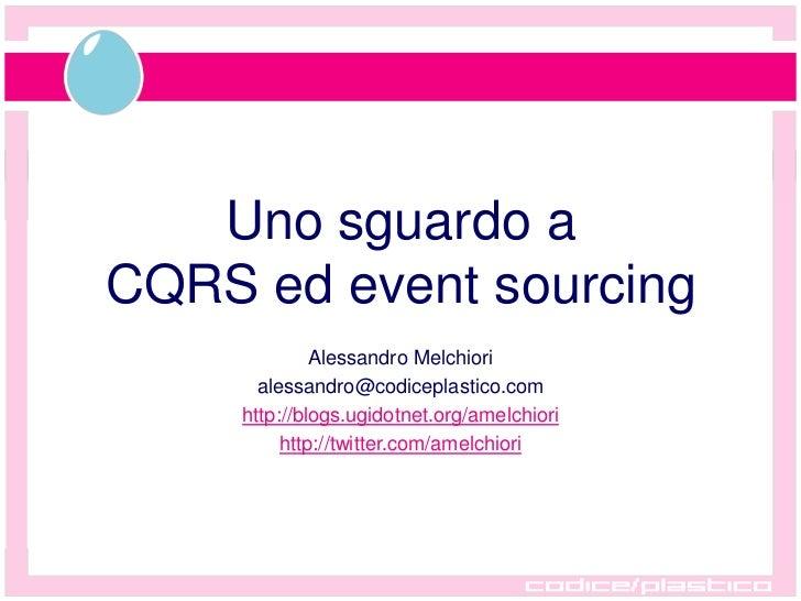 Uno sguardo a CQRS ed EventSourcing