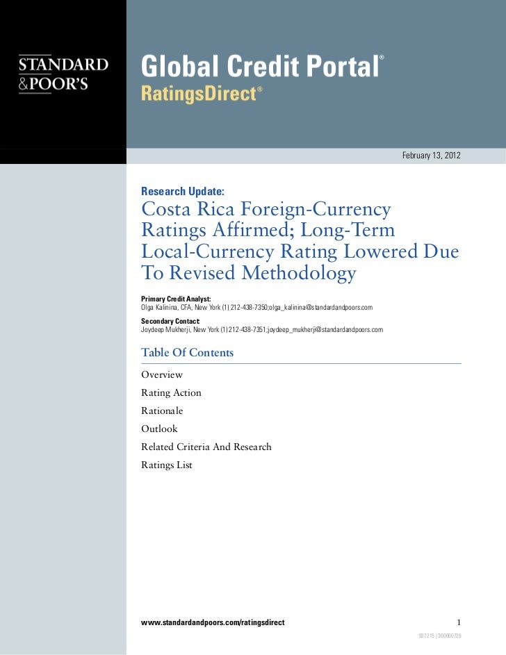 February 13, 2012Research Update:Costa Rica Foreign-CurrencyRatings Affirmed; Long-TermLocal-Currency Rating Lowered DueTo...