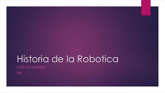 Historia de la Robotica CARLOS CUADROS 904