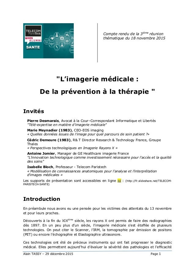 """Alain TASSY – 29 décembre 2015 Page 1 Compte rendu de la 3ième réunion thématique du 18 novembre 2015 """"L'imagerie médicale..."""
