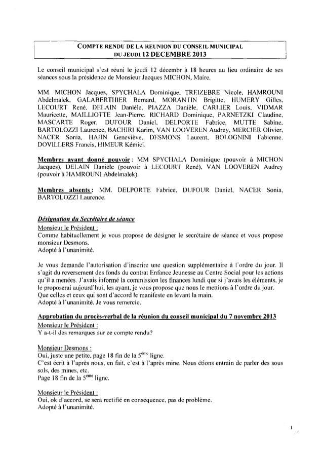COMPTE RENDU DE LA RÉUNION DU CONSEILMUNICIPAL DUJEUDI12DECEMBRE 2013 Le conseil municipal s'est réuni le jeudi [2 décembr...
