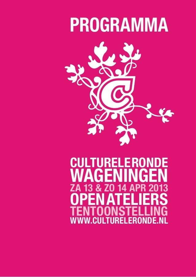 Culturele Ronde Wageningen 2013