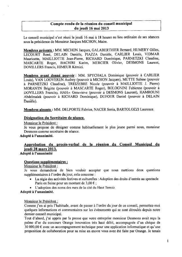 Compte rendu de la réunion du conseil municipal du jeudi 16mai 2013 Le conseil municipal s'est réuni lejeudi 16mai à 18heu...