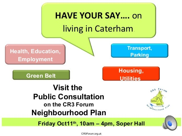 Health, Education, Employment Housing, Utilities Transport, Parking Friday Oct11th , 10am – 4pm, Soper Hall CR3Forum.org.u...