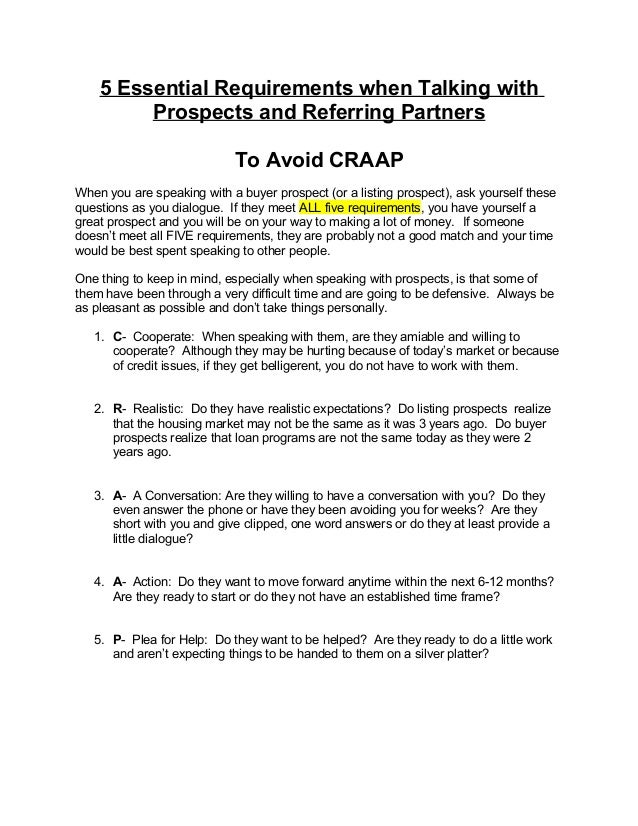 5 Essential Requirements when Talking with Prospects and Referring Partners To Avoid CRAAP When you are speaking with a bu...