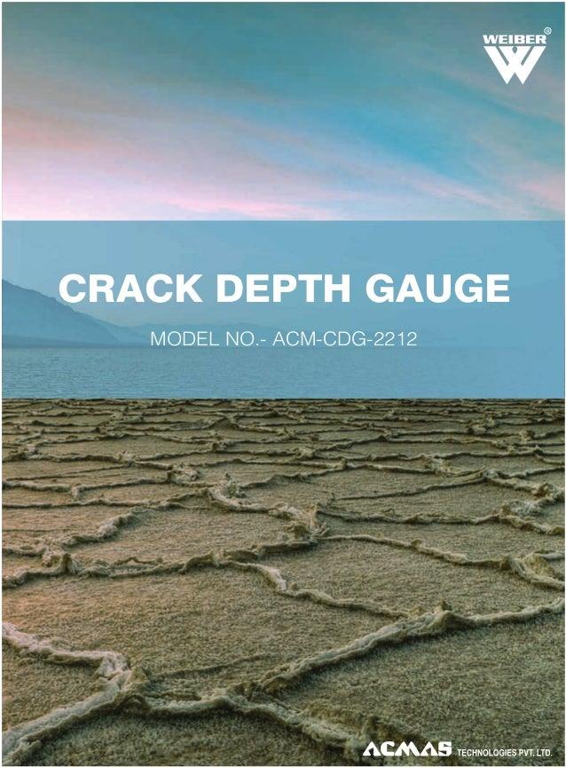 R  CRACK DEPTH GAUGE MODEL NO.- ACM-CDG-2212