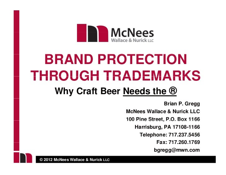 BRAND PROTECTIONTHROUGH TRADEMARKS       Why Craft Beer Needs the ®                                                     Br...
