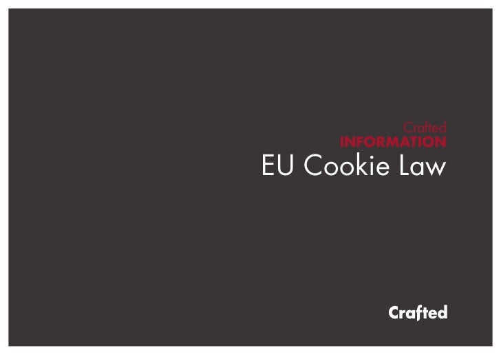 Crafted     INFORMATIONEU Cookie Law