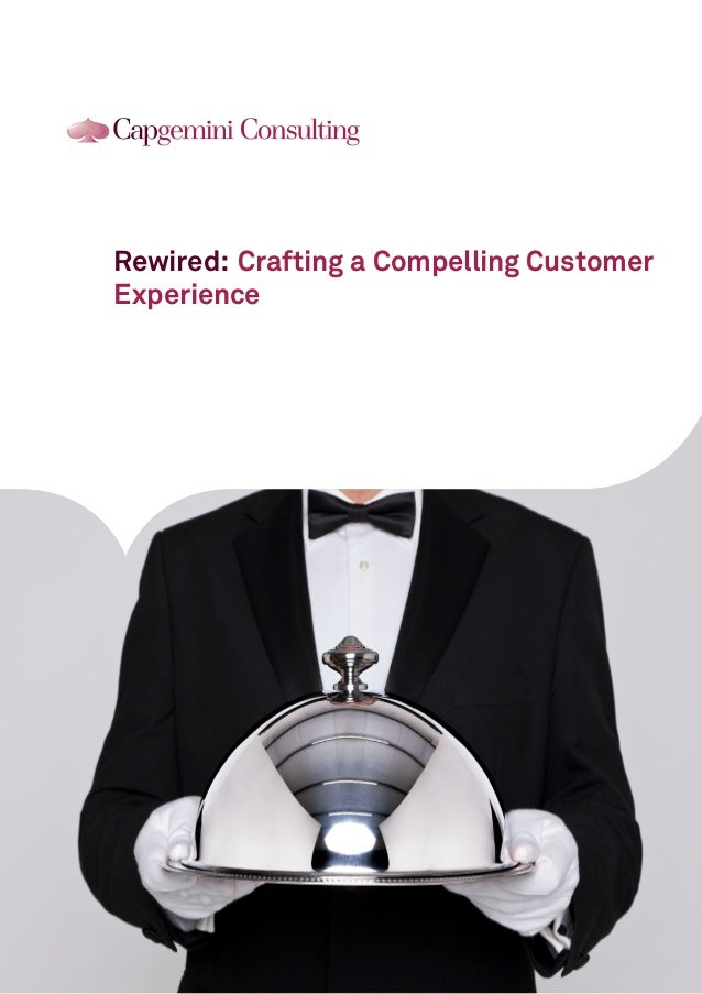 Rewired: Crafting a Compelling Customer Experience