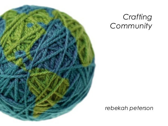 Crafting Community: How Digital Media is Shaping the Crafting Community
