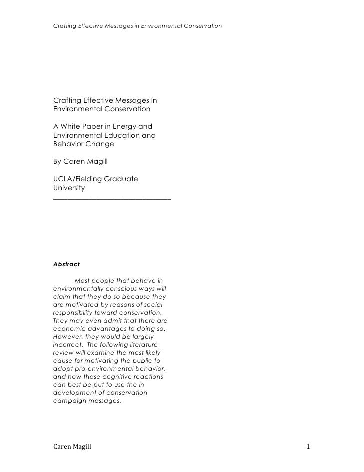 Crafting Effective Messages in Environmental ConservationCrafting Effective Messages InEnvironmental ConservationA White P...