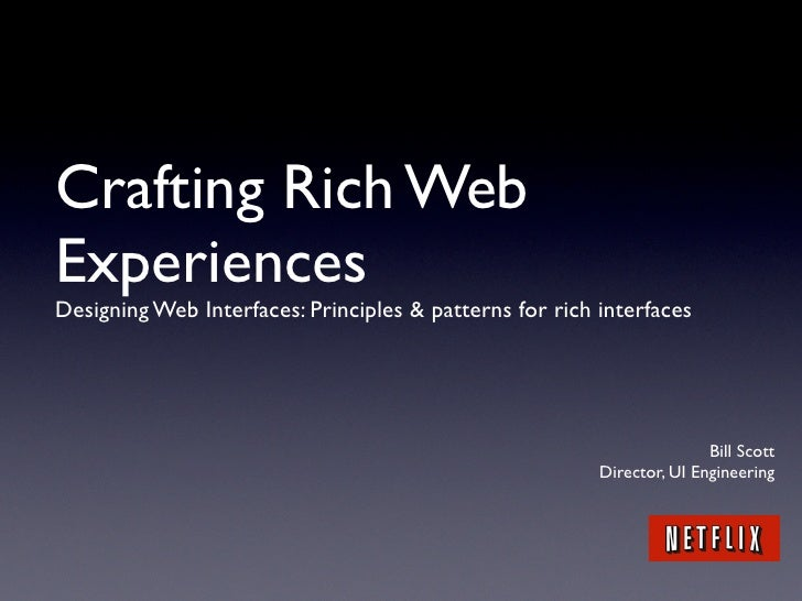 Crafting Rich Web Experiences Designing Web Interfaces: Principles & patterns for rich interfaces                         ...