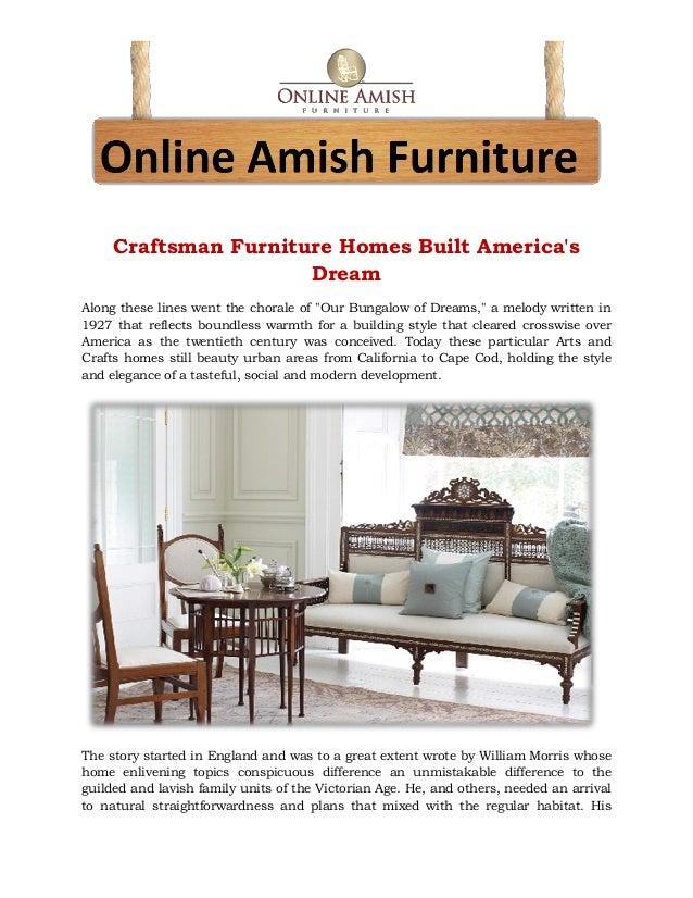 Craftsman Furniture Homes Built America 39 S Dream