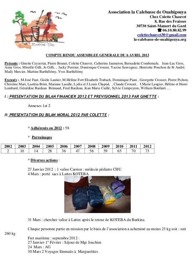 Association la Calebasse de OuahigouyaChez Colette Chauvet8, Rue des Fraisses30730 Saint-Mamert du Gard 06.10.80.82.99col...