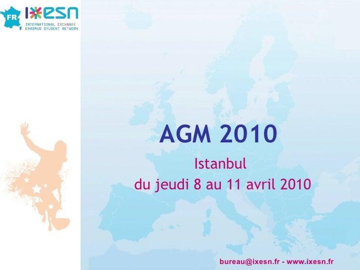AGM 2010 Istanbul du jeudi 8 au 11 avril 2010